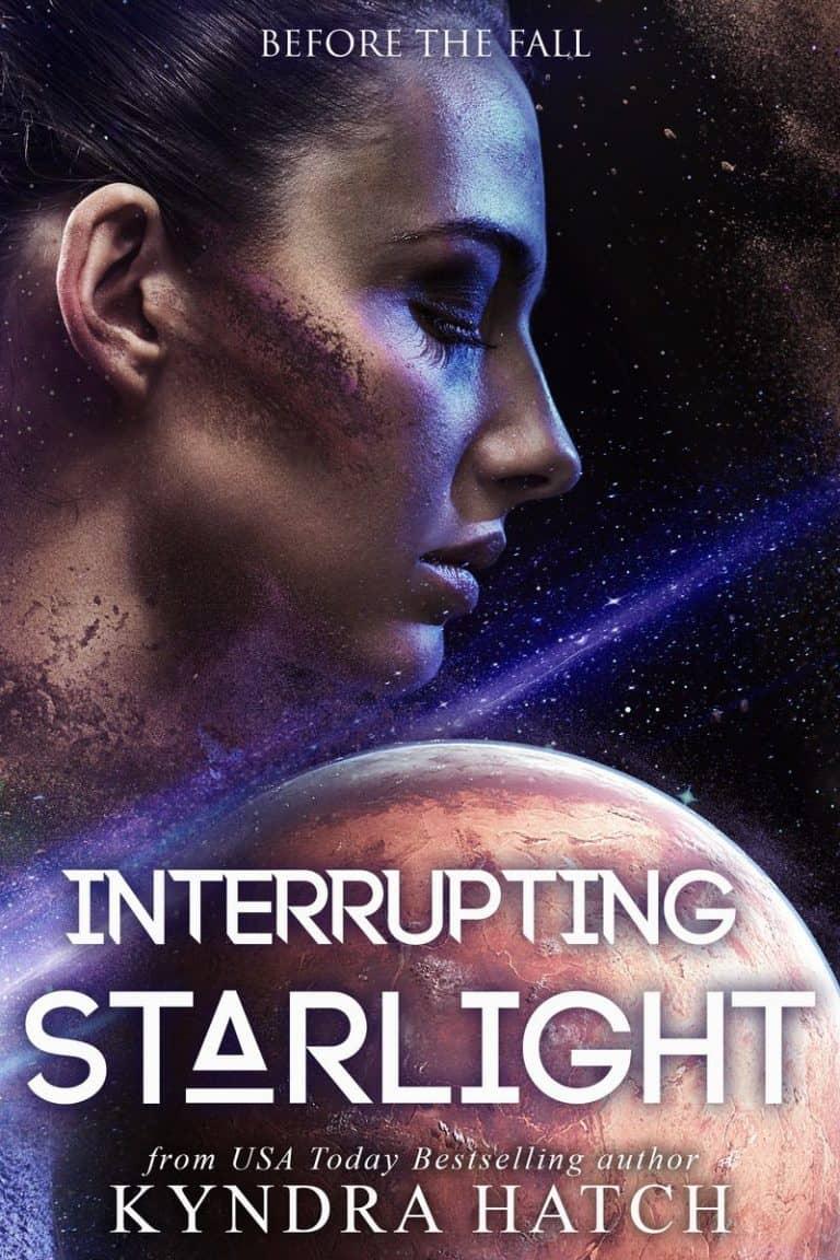 Interrupting Starlight